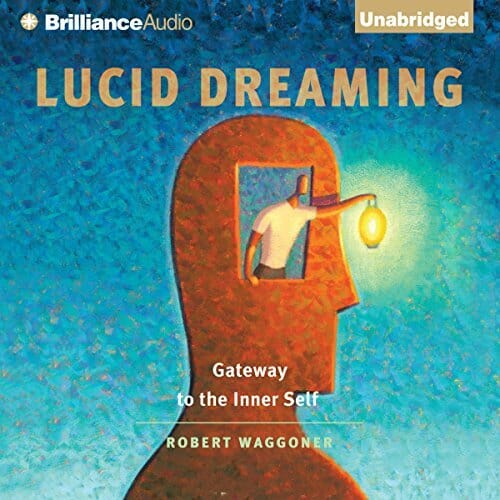 Lucid Dreaming Gateway to the Inner Self Audiobook