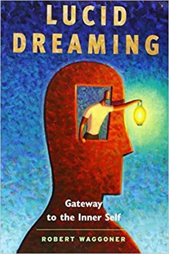 Lucid Dreaming Gateway to the Inner Self