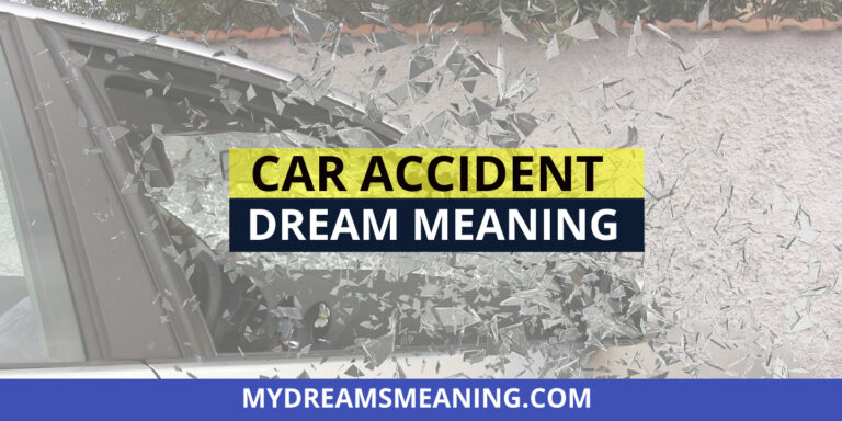 What Does A Car Accident Mean In A Dream