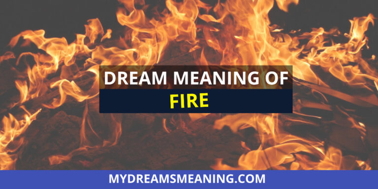 Dream About Fire | Fire Dream Meaning